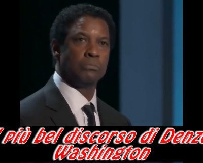 Il discorso più bello di Denzel Washington – Most beautiful speech sub ita